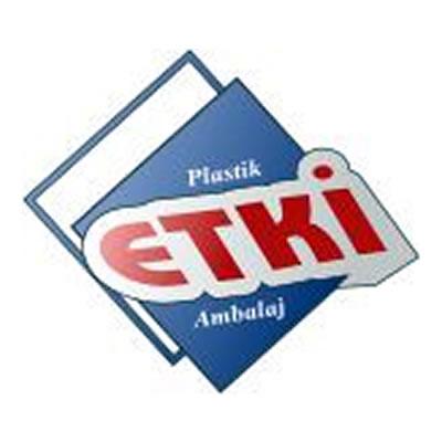 ETKİ PLASTİK-AMBALAJ SAN. VE TİC. LTD. ŞTİ
